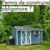 Abri De Jardin : Permis De Construire Obligatoire Ou Non intérieur Abri De Jardin 10M2 Castorama