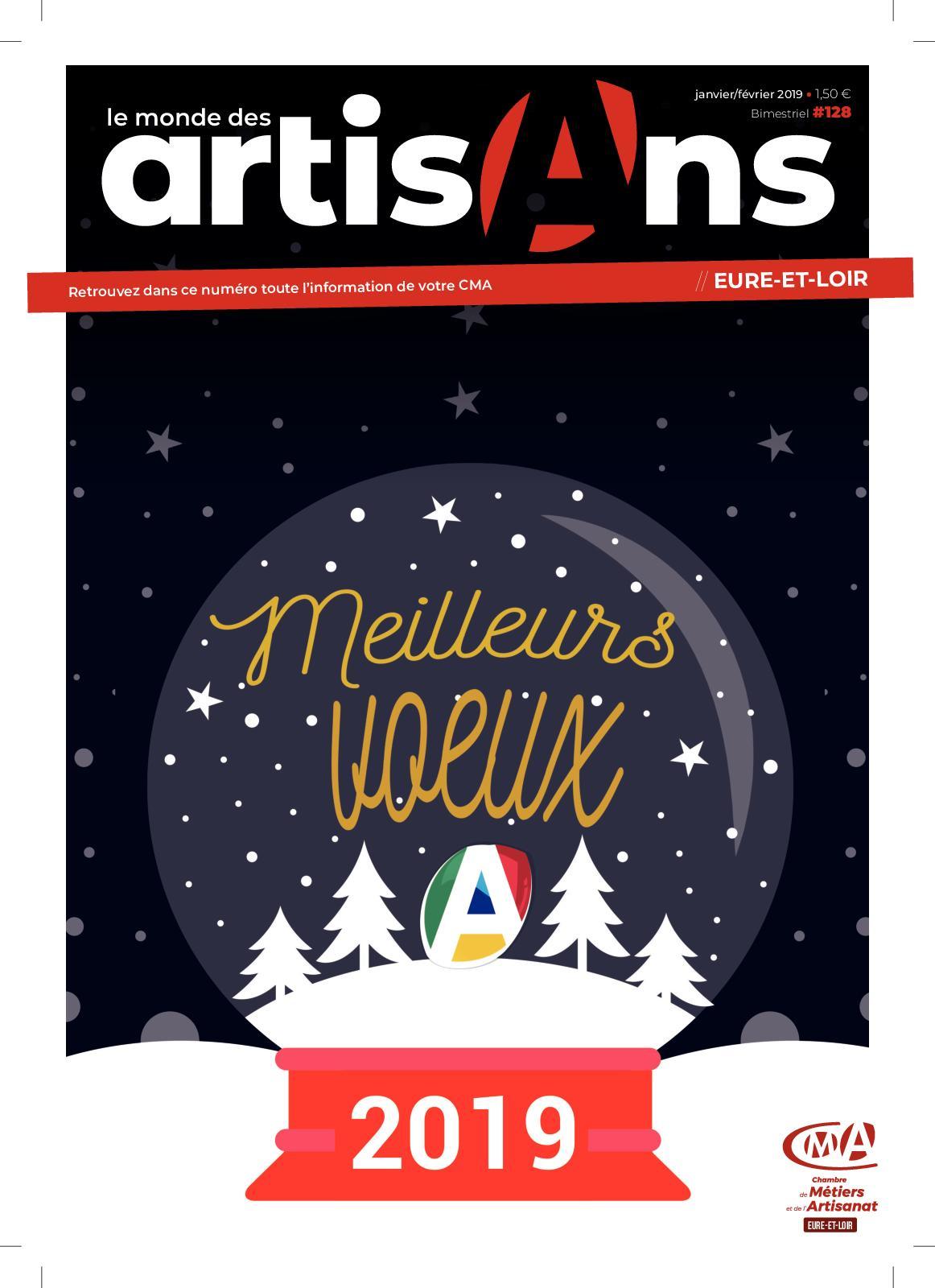 Calaméo - Le Monde Des Artisans 28 - Janvier 2019 -N°128 à Chambre Des Metiers De L Eure