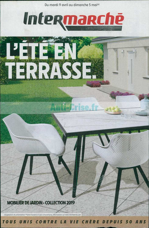 Catalogue Intermarché Du 09 Avril Au 05 Mai 2019 (Terrasse destiné Intermarché Table De Jardin