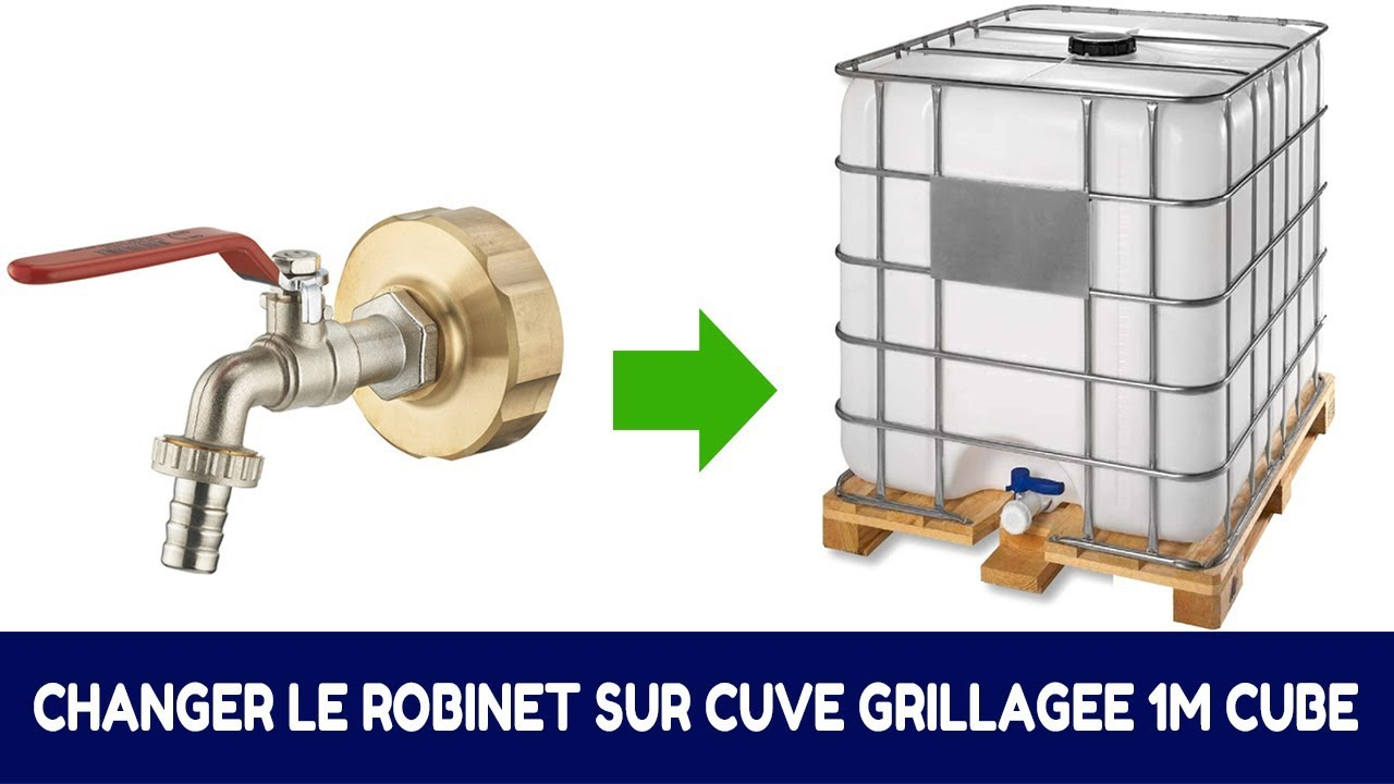 Comment Remplacer Le Robinet D'origine D'une Cuve De Récupération D'eau  1000L tout Robinet Pour Cuve 1000L