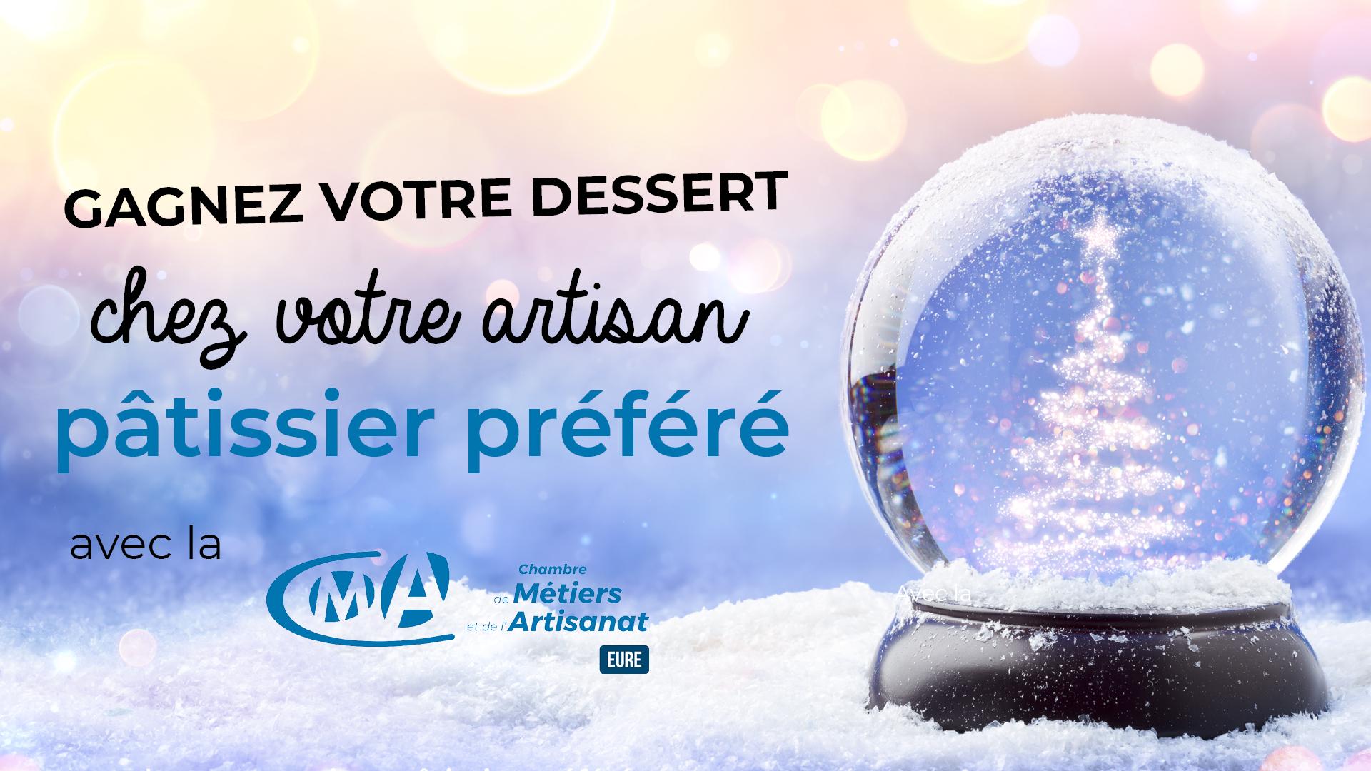 Gagnez Votre Pâtisserie De Noël Avec La Chambre Des Métiers concernant Chambre Des Metiers De L Eure