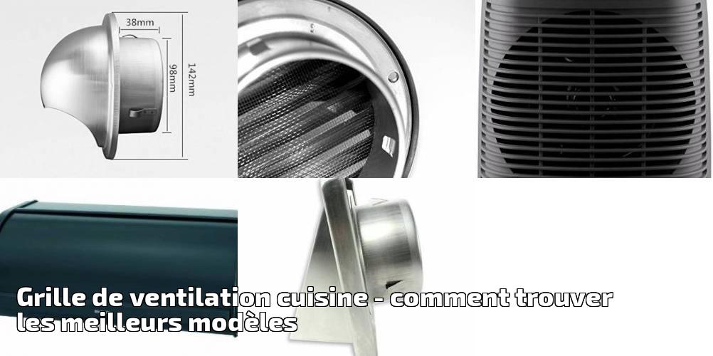 Grille De Ventilation Cuisine Pour 2020 - Comment Trouver encequiconcerne Ventilation Cuisine
