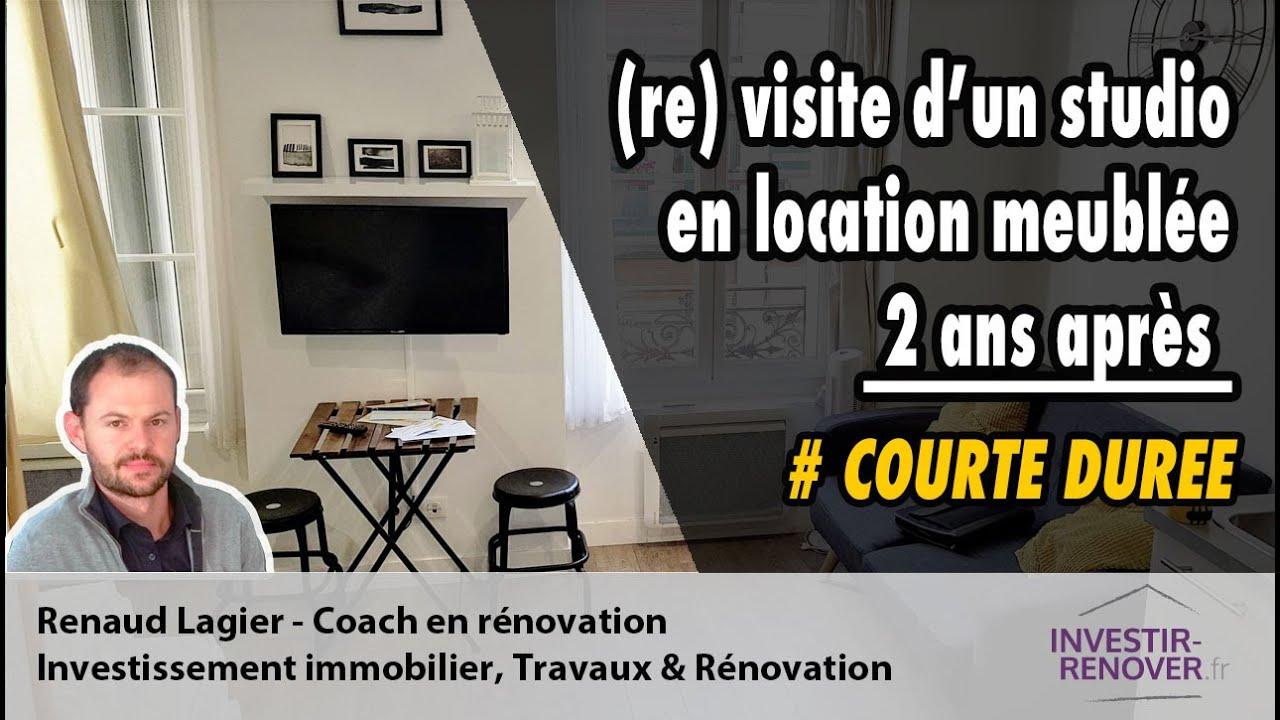 (Re)Visite D'une Studio Meublé En Location Courte Durée 2 Ans Après à Location Meublée Courte Durée