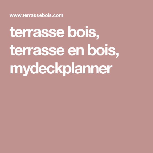 Terrasse Bois, Terrasse En Bois, Mydeckplanner | Terrasse encequiconcerne Mydeckplanner