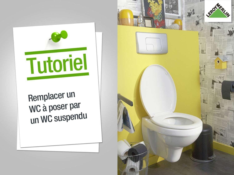 Comment Remplacer Mon Wc À Poser Par Un Wc Suspendu serapportantà Toilette Suspendu Leroy Merlin