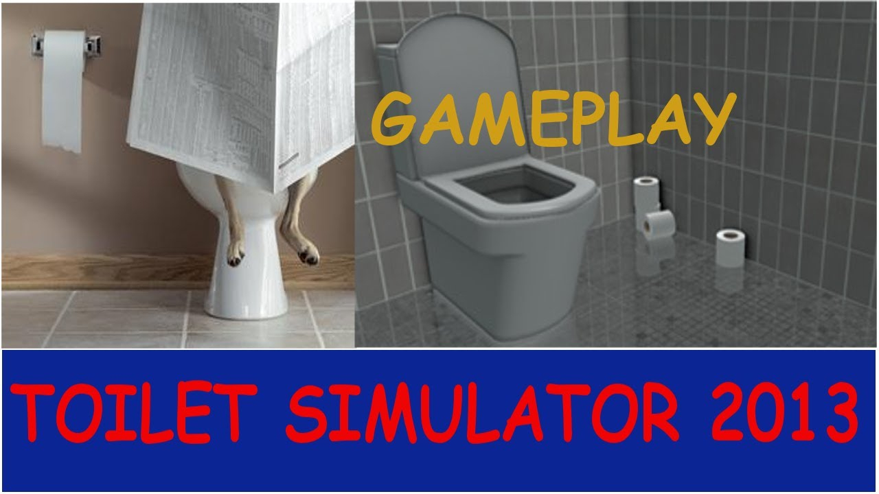 Toilet Simulator 2013 (Game)-Gameplay (Such Awesome Game encequiconcerne Toilette Simulator