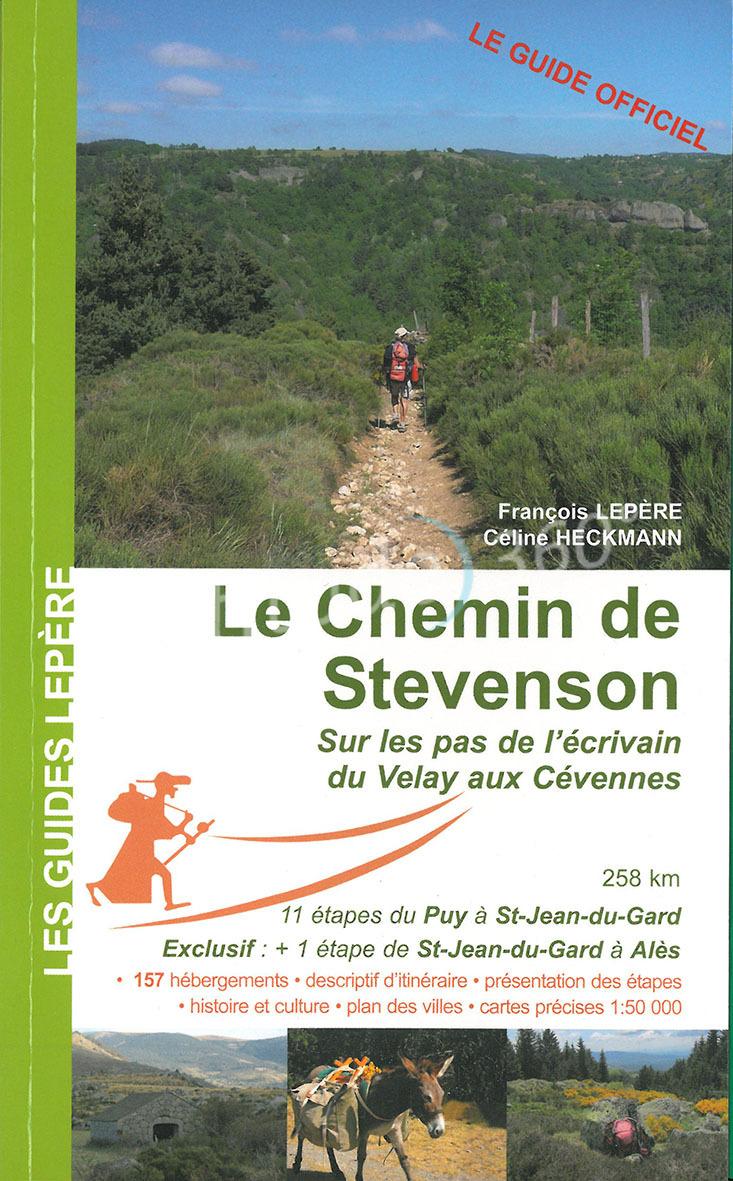Le Chemin De Stevenson - François Lepere Editions - Guide serapportantà Les Chemins De Stevenson