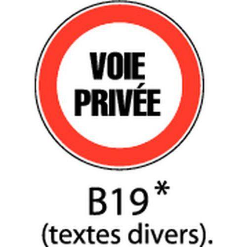 Panneau De Signalisation - B19 - Texte 1 Ligne - Manutan.fr à Panneau Chemin Privé