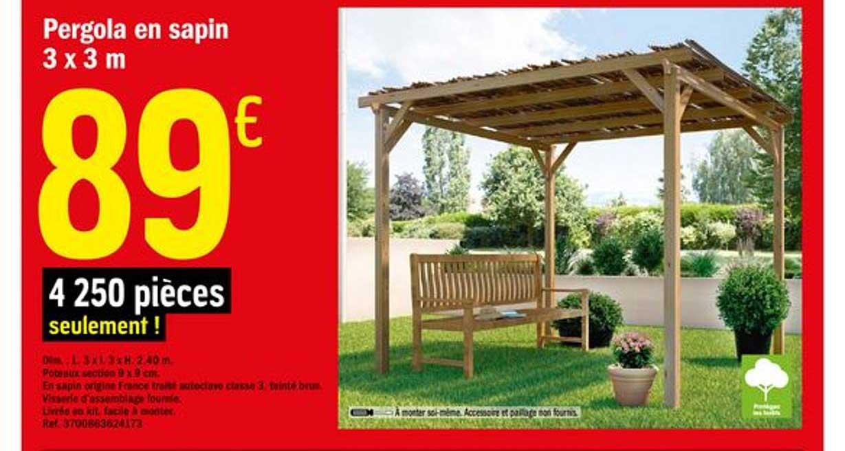 Offre Pergola En Sapin 3X3 M Chez Brico Depot avec Abri Bûches Brico Depot